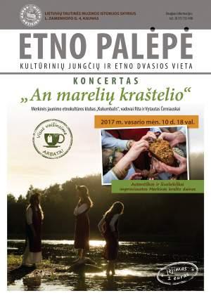 """ETNO PALĖPĖ – kultūrinių jungčių ir etno dvasios vieta! Koncertas """"Ant marelių kraštelio"""""""