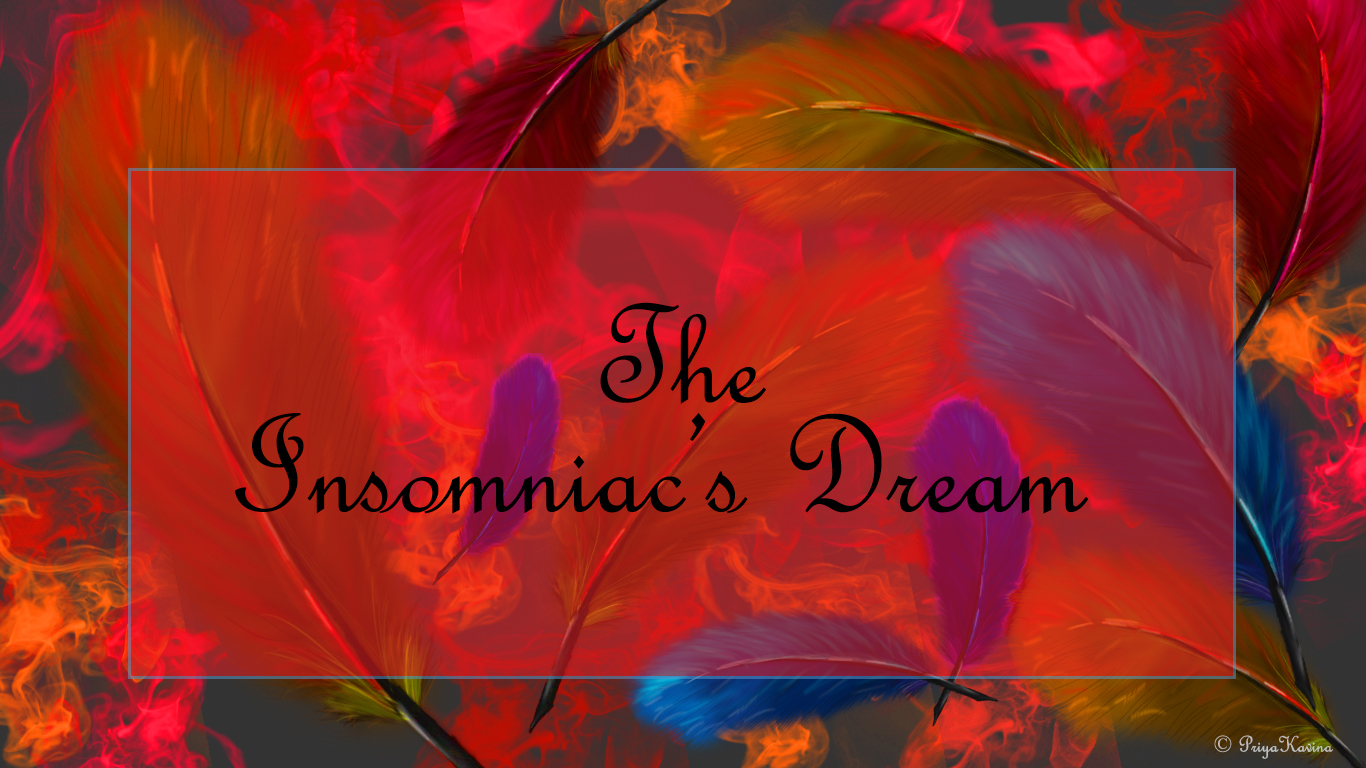 The Insomniac's Dream