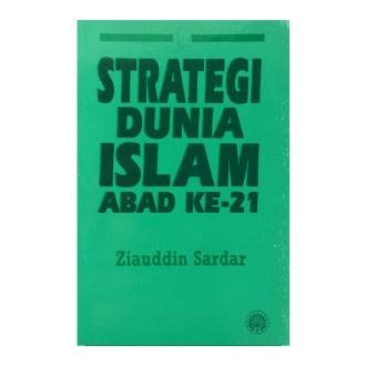 Strategi Dunia Islam Abad Ke-21