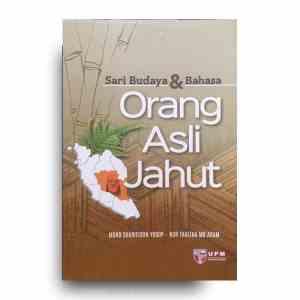 Sari Budaya dan Bahasa Orang Asli Jahut