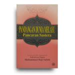 Pandangan Dunia Melayu Pancaran Sastera