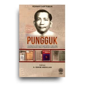 Pungguk: Nasionalis dan Pemikir Melayu