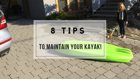 8 tips to maintain your kayak