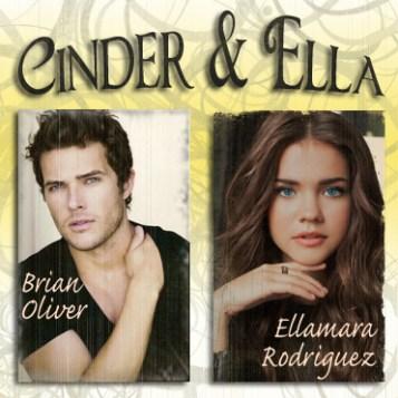 """""""Cinder and Ella"""" Brian Oliver and Ellamara Rodriguez by Kelly Oram"""