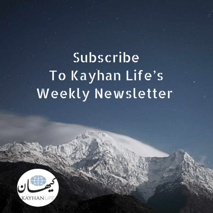 Subscribe to Kayhan Life'S Weekly Newsletter