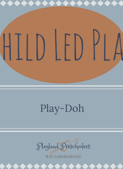 Child-Led Play: Play Dough