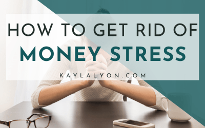 How To Get Rid Of Money Stress