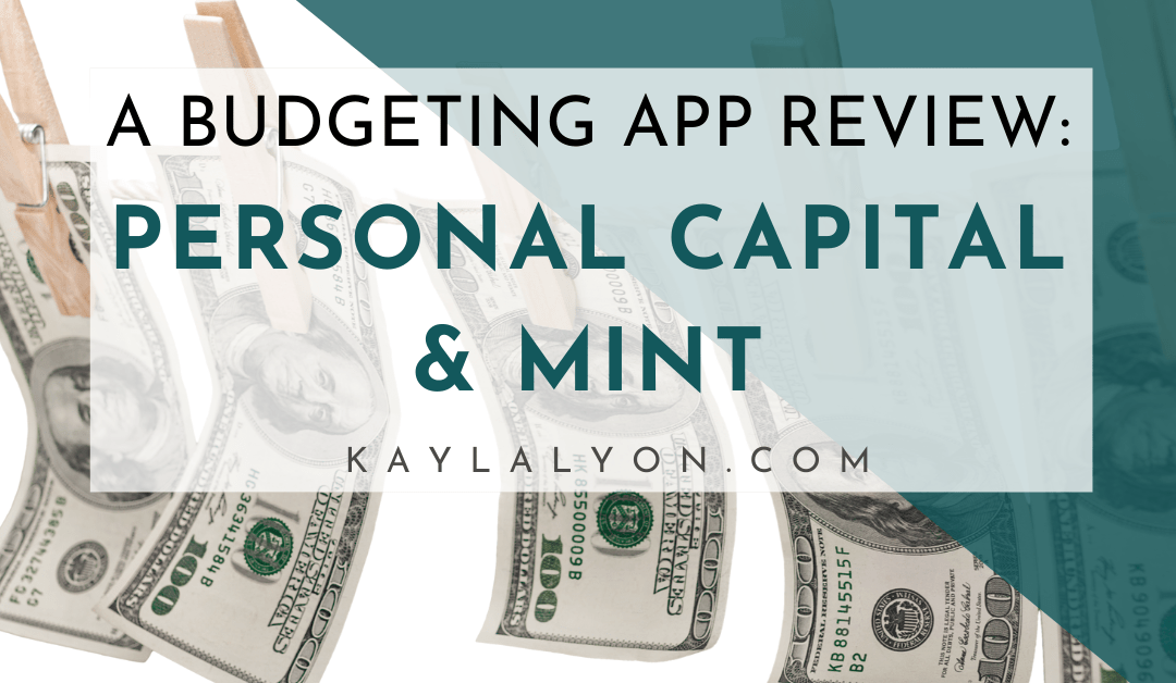 Personal Capital and Mint Reviews
