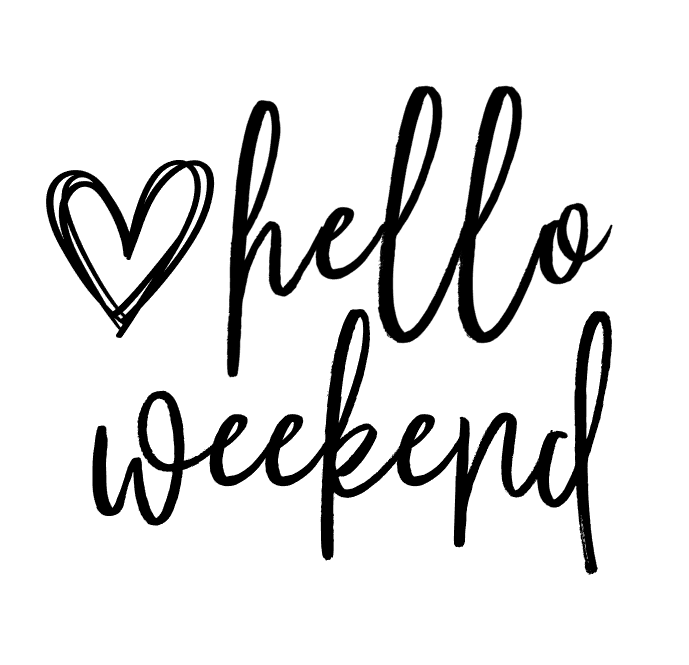 Download Hello Weekend PNG download - Kayla Makes