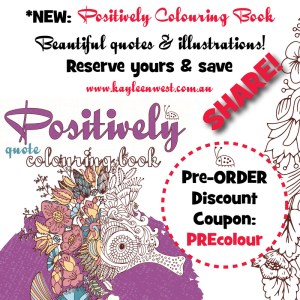 Positively adult quote colouring books by Kayleen West