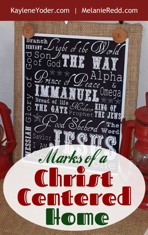 Marks of a Christ centered home 2