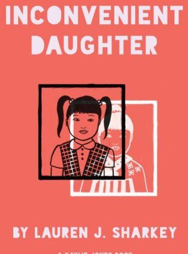 INCONVENIENT DAUGHTER