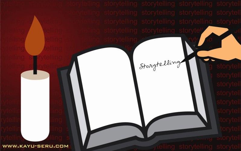 storytelling seru - Teknik Story Telling Ilmu Sederhana yang Mahal