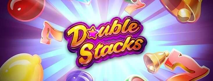 """20 bezriska griezieni un līdz 500€ bonuss """"Double Stacks"""" spēlē 11.lv kazino"""