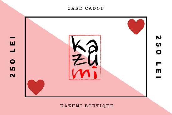 Cardul Cadou Kazumi 250 lei