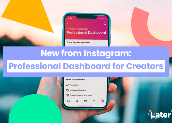 New from Instagram: Professional Dashboard for Creators
