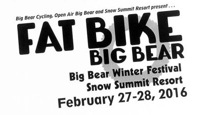 Join The Big Bear Winter Festival Fun With Snowshoe and Fat Bike Races! UPDATE