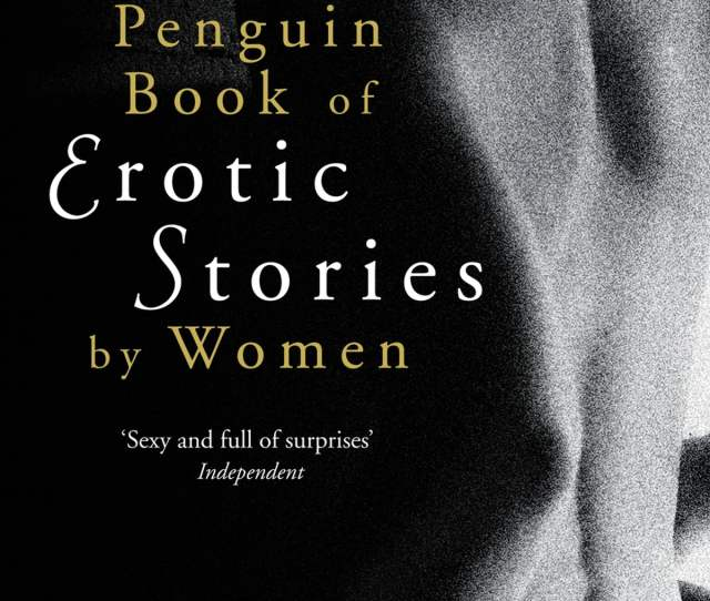The Penguin Book Of Erotic Stories By Women Ebook By Dr A Susan Williams  Rakuten Kobo