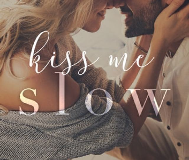 Kiss Me Slow Ebook By Tijan  Rakuten Kobo