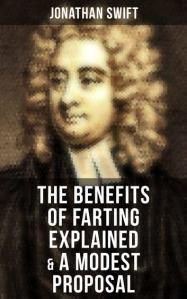 The Benefits of Farting Explained   A Modest Proposal eBook by     The Benefits of Farting Explained   A Modest Proposal ebook by Jonathan  Swift