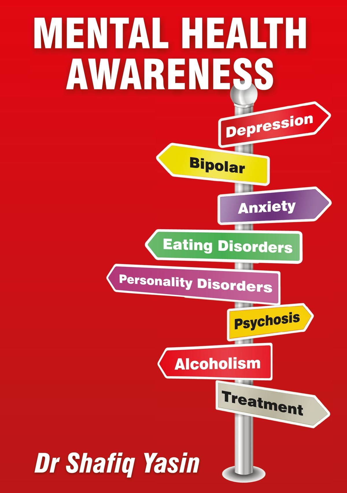 Mental Health Awareness eBook by Shafiq Yasin - 9780992299026 | Rakuten Kobo