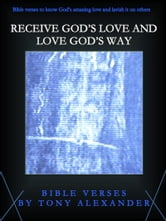 Receive God's Love and Love God's Way Bible Verses eBook ...