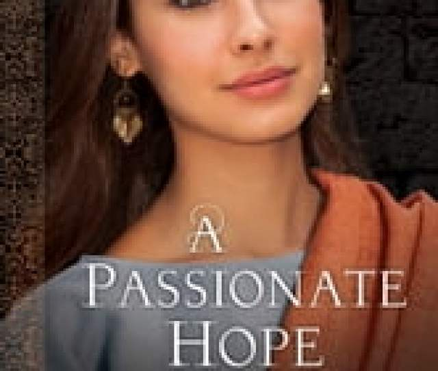 A Passionate Hope Daughters Of The Promised Land Book