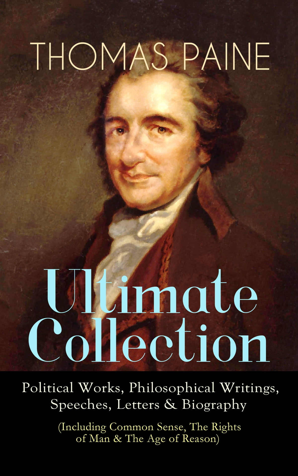 Thomas Paine Ultimate Collection Political Works