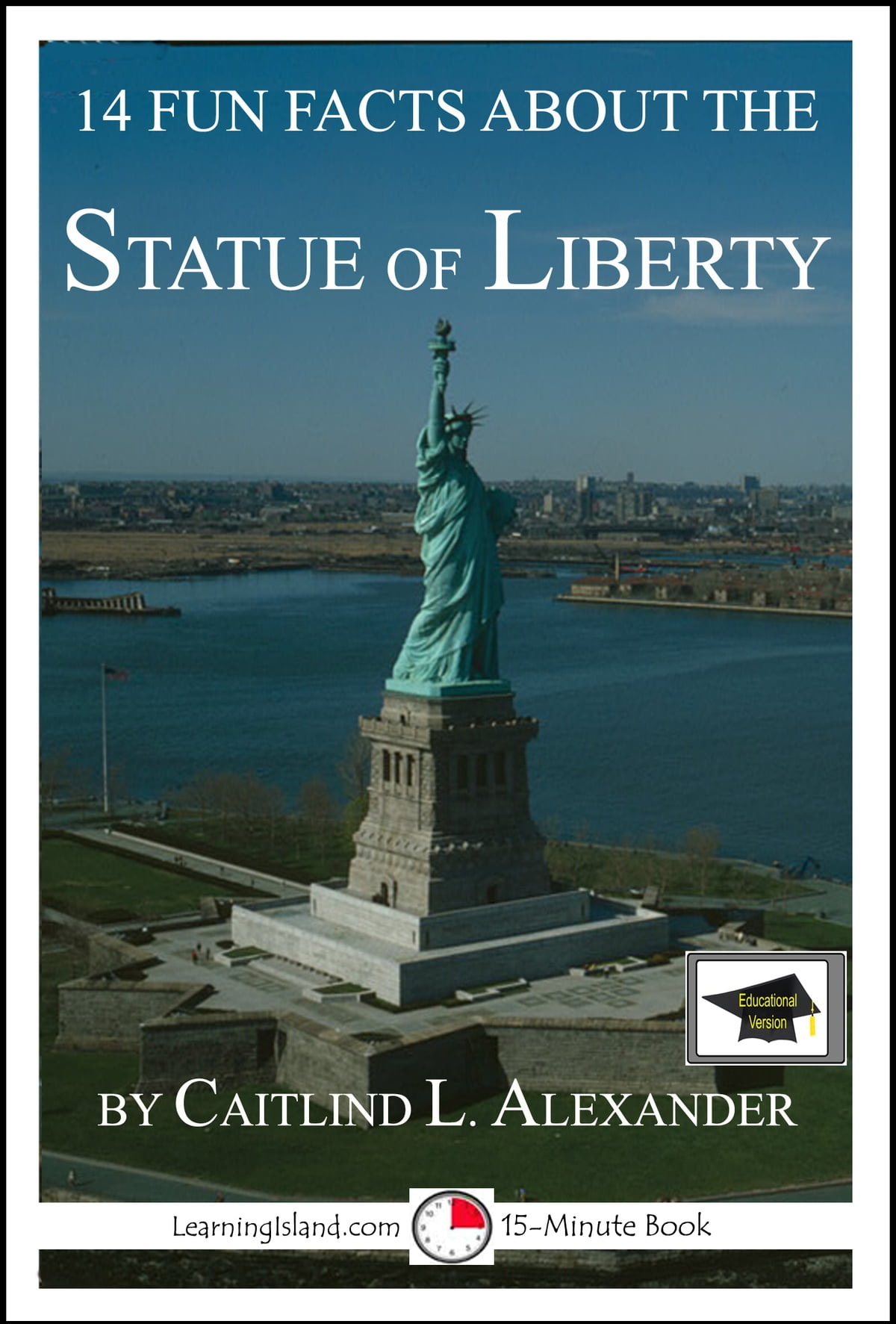14 Fun Facts About The Statue Of Liberty Educational