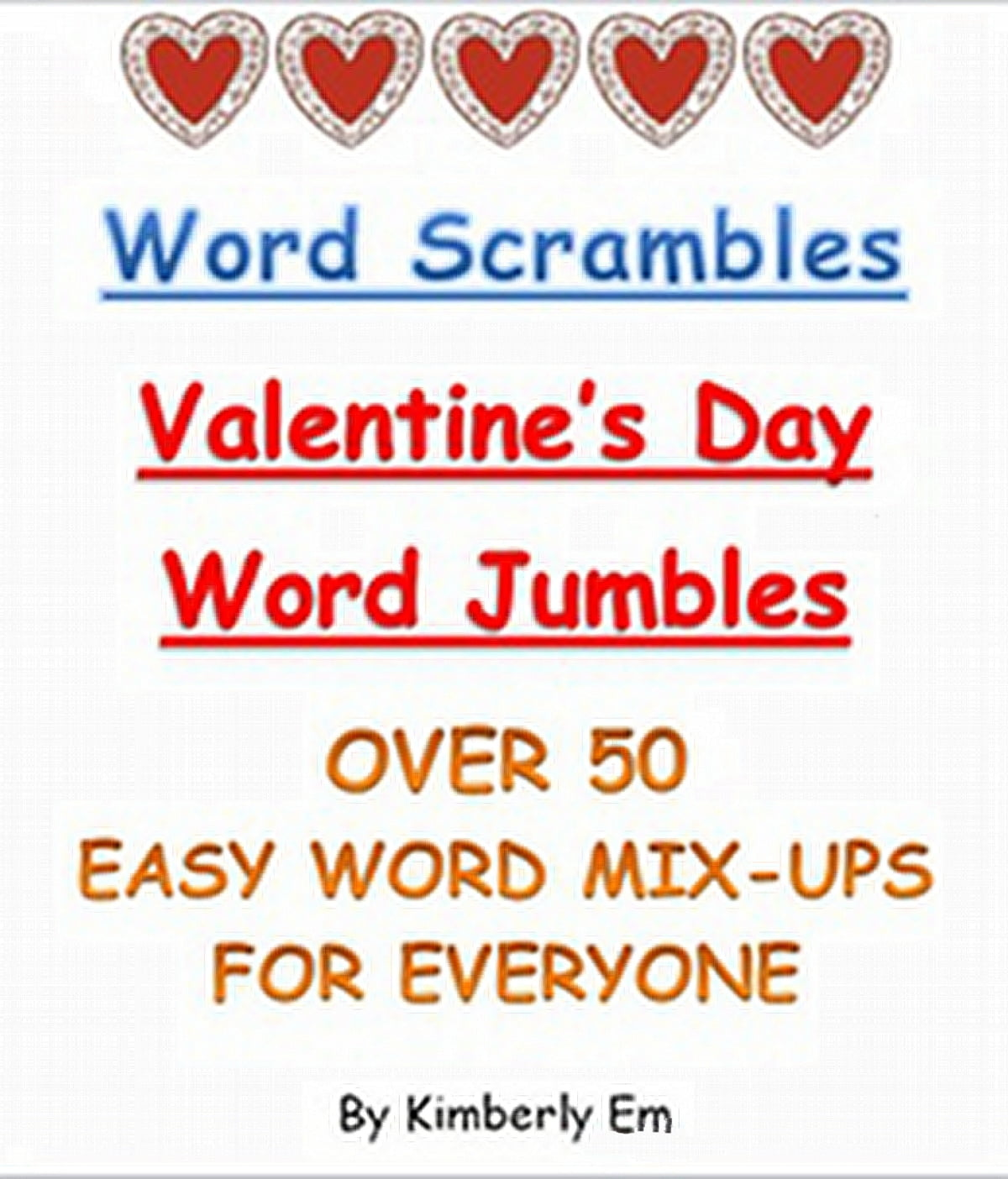 Word Scrambles Over 50 Valentine S Day Word Jumbles Ebook By Kimberly Em