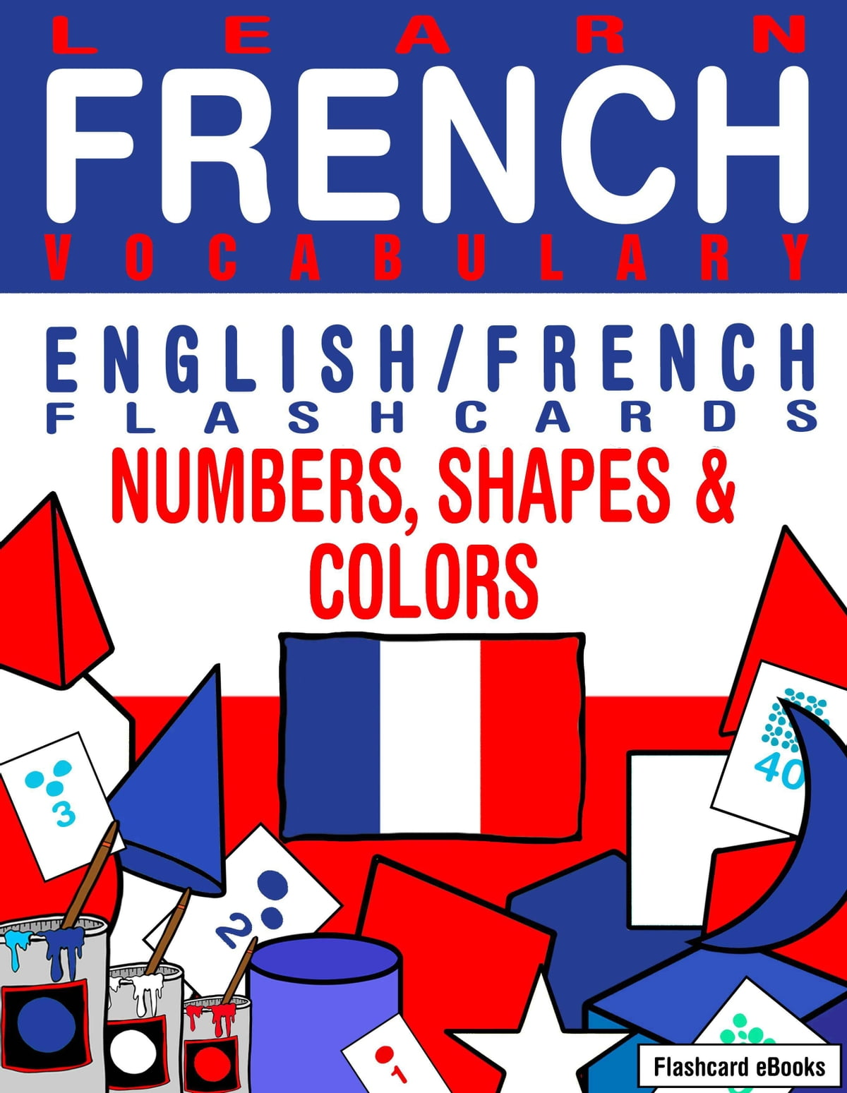 Learn French Vocabulary English French Flashcards