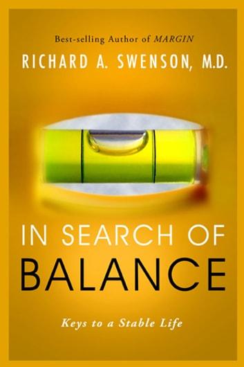 In Search of Balance e-Kitap Richard Swenson ...