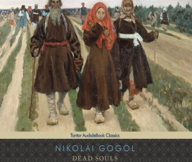 Dead Souls Audiobook By Nikolai Gogol