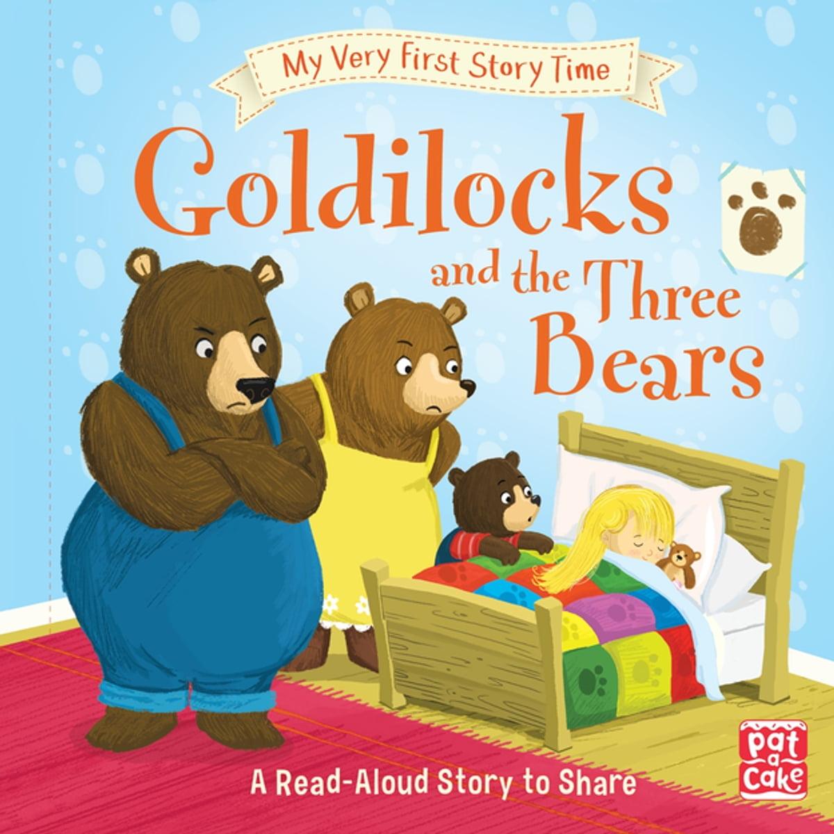 Goldilocks And The Three Bears Ebook De Pat A Cake