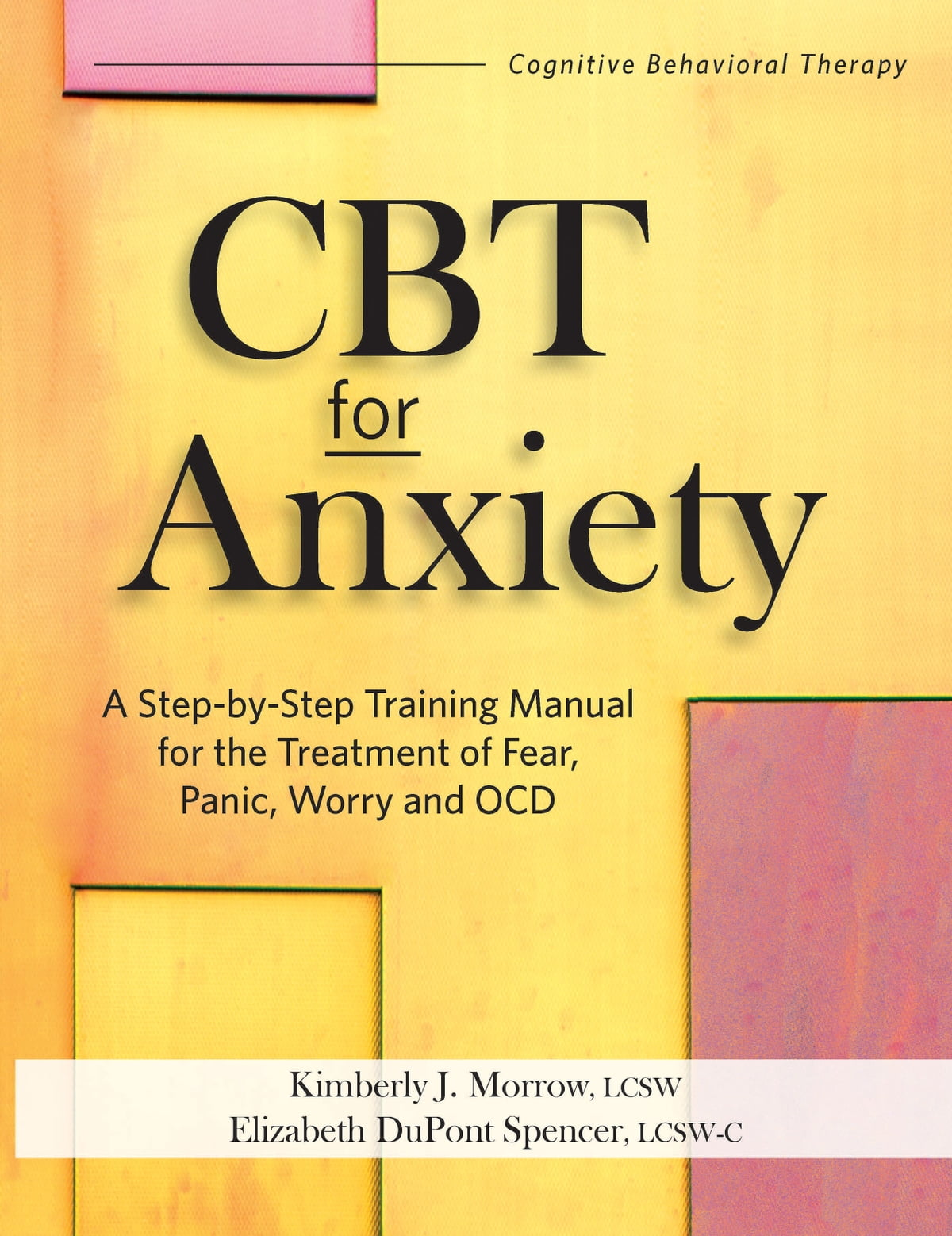 Cbt For Anxiety Ebook By Kimberly Morrow