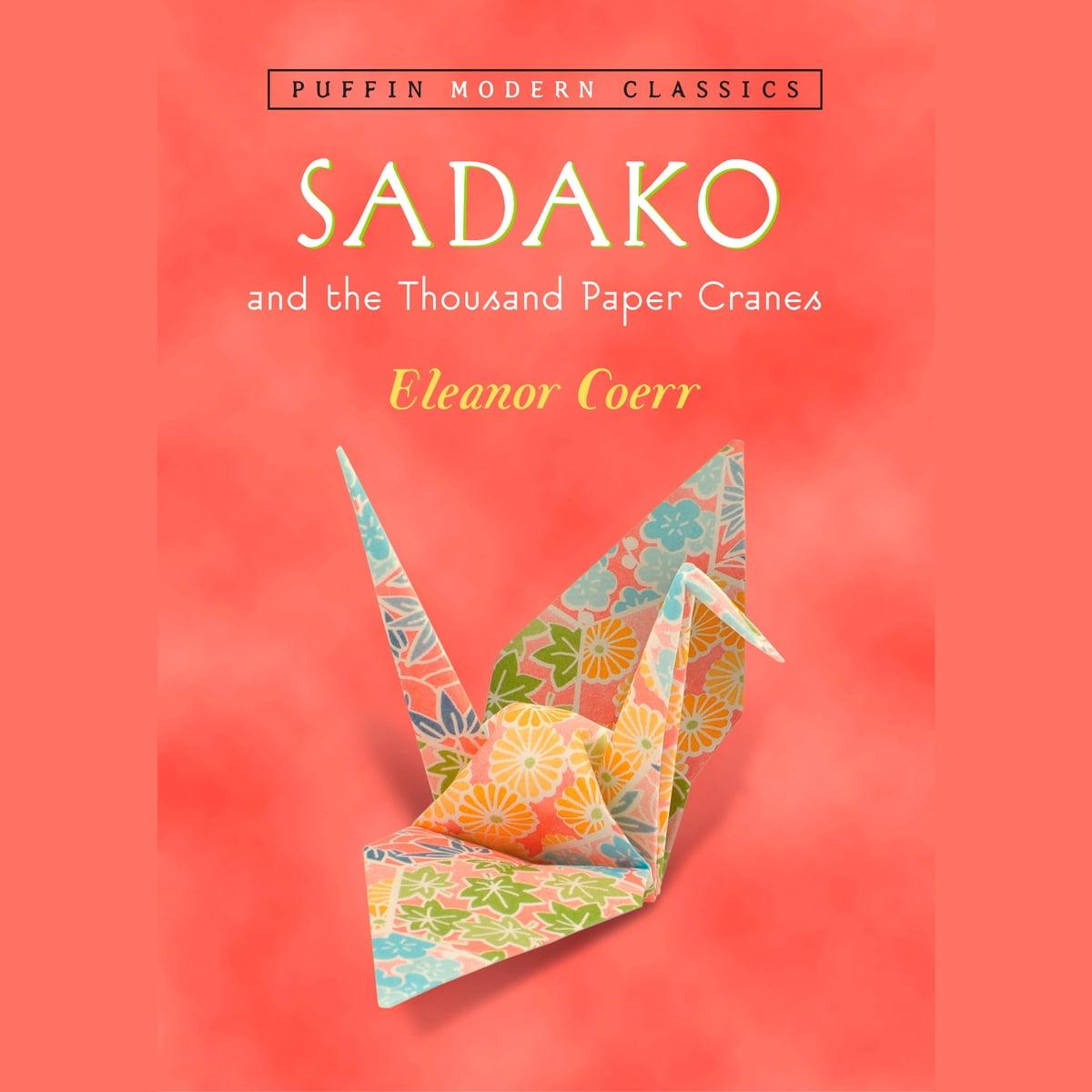 Sadako And The Thousand Paper Cranes Puffin Modern
