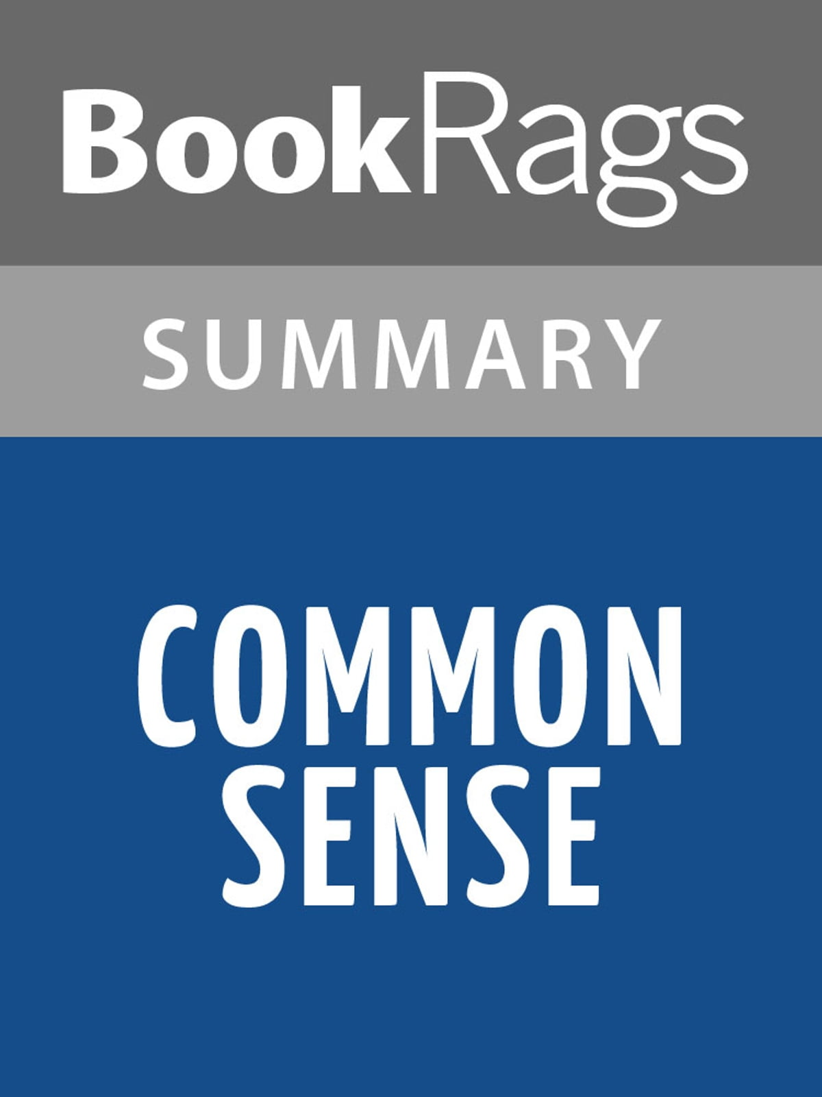 Common Sense by Thomas Paine l Summary & Study Guide eBook by BookRags - 1230000304346 | Rakuten ...