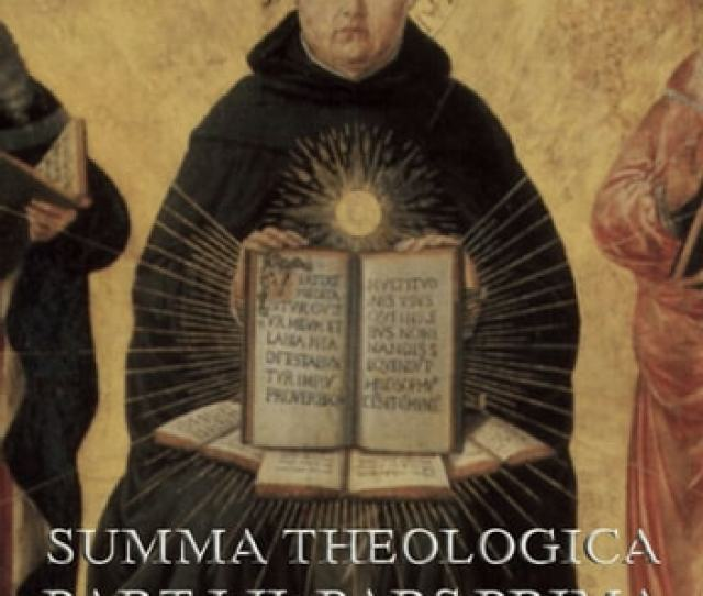 Summa Theologica Part I Prima Pars Ebook By St Thomas Aquinas