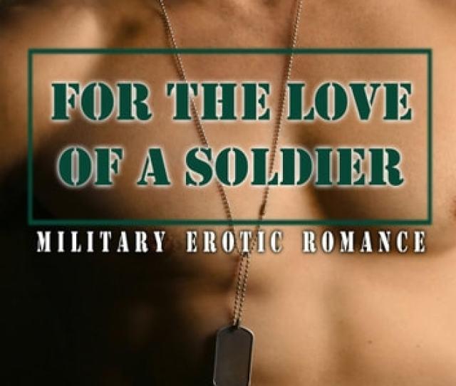 For The Love Of A Soldier Ebook By Annabeth Leongkathleen Tudorcat Johnson
