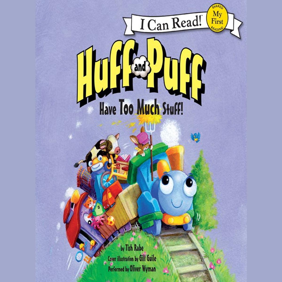 Huff and Puff Have Too Much Stuff! Audiobook by Tish Rabe - 9780062345622 | Rakuten Kobo