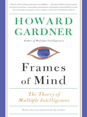 Frames of Mind eBook by Howard Gardner - 9780465024346 ...