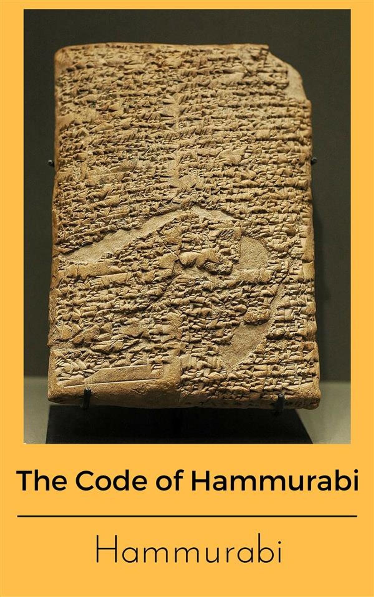 The Code Of Hammurabi Ebook By Hammurabi