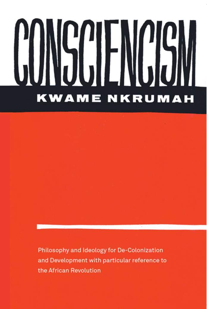 Consciencism eBook by Kwame Nkrumah - 9781583677933 | Rakuten Kobo