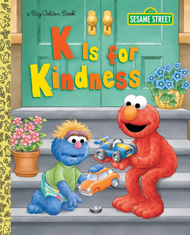 K Is For Kindness Sesame Street Ebook By Joshepherd