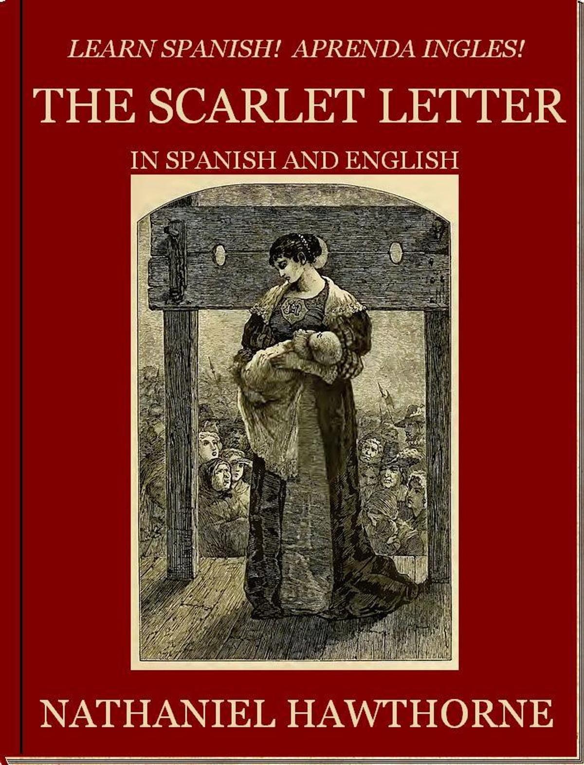 Learn Spanish Aprenda Ingles The Scarlet Letter In