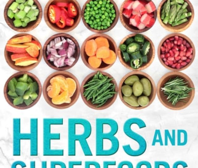 Herbs And Superfoods For Weight Loss And Detox Ebook By Emma Green