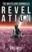 Revelation (The Wasteland Chronicles, #4)