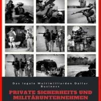 Private Sicherheit - Das legale Multimilliarden Dollar Business: Das legale Multimilliarden Dollar…