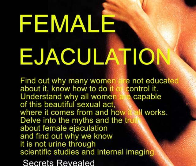 How To Make Women Ejaculate Ebook By Suci Kreatif Kobo Edition Chapters Indigo Ca