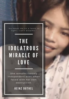 The Idolatrous Miracle of Love: She remains fiercely independent even when faced with her own…